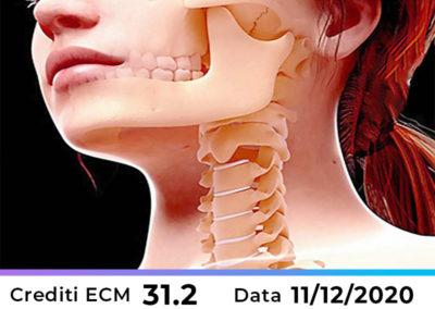 L'influenza dei disturbi dell'ATM sulla dinamica cranio-vertebrale: approccio multidisciplinare dalla diagnosi alla terapia – Napoli